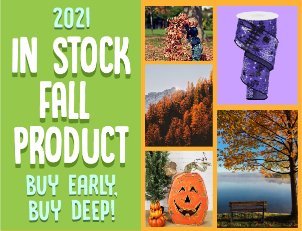 Hurry! Fall Stock Items Are Going Fast!