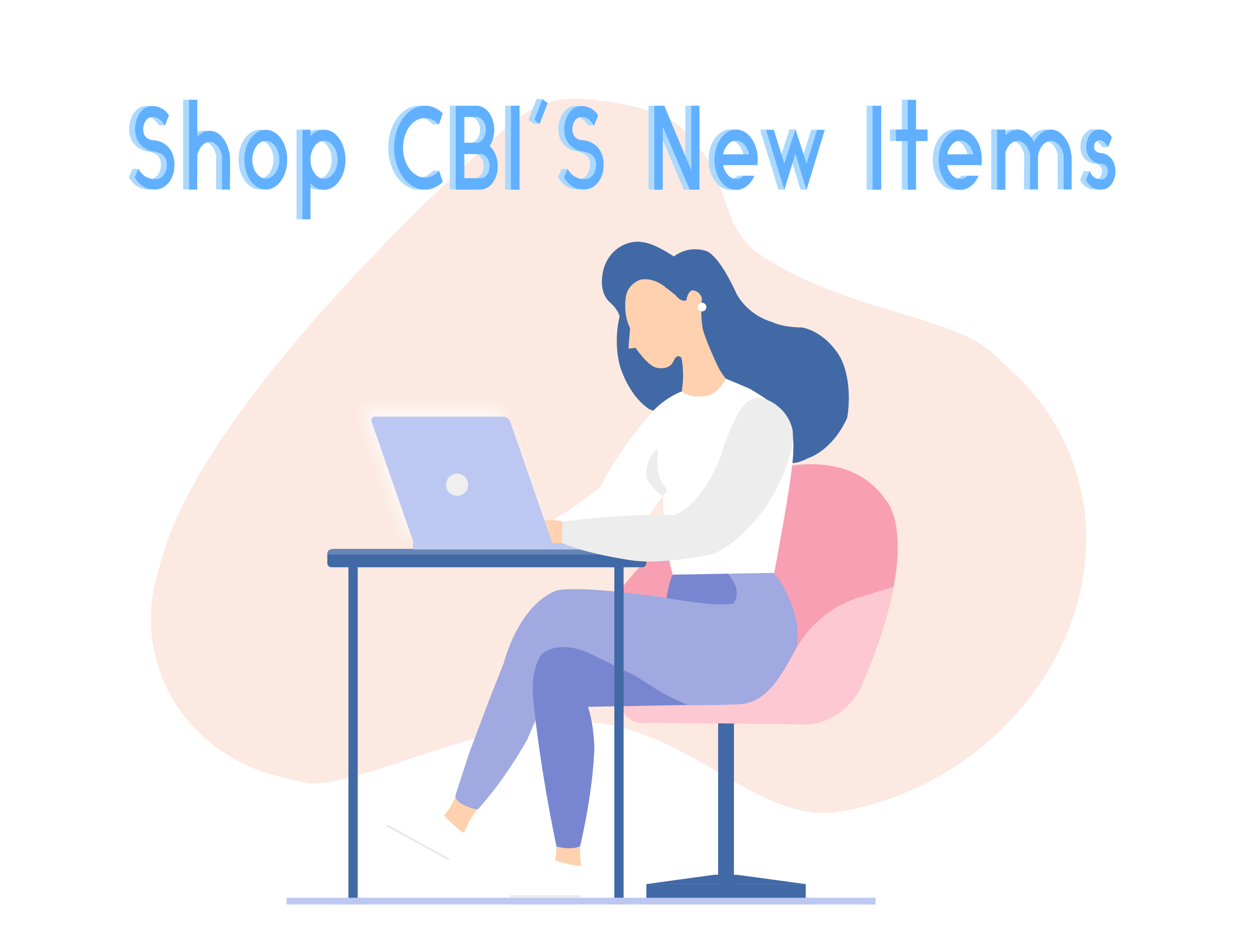 CBI Is Always Designing New Items!
